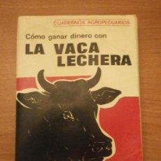 LIBRO ,COMO GANAR DINERO CON LA VACA LECHERA- KENNETH RUSSELL