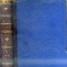 Libros antiguos: FRAY CANDIL (EMILIO BOBADILLA) : ESCARAMUZAS (FERNANDO FE, 1888) PRÓLOGO DE CLARÍN. Lote 32353313