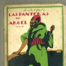 Libros antiguos: EMILIO SALGARI : LAS PANTERAS DE ARGEL TOMO II (CALLEJA, TAPA BLANDA). Lote 32353553