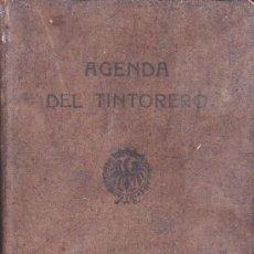 Libros antiguos: AGENDA DEL TINTORERO--OBSEQUIO DE IBERICA DE INDUSTRIAS QUÍMICAS-AÑO 1930. Lote 32371885