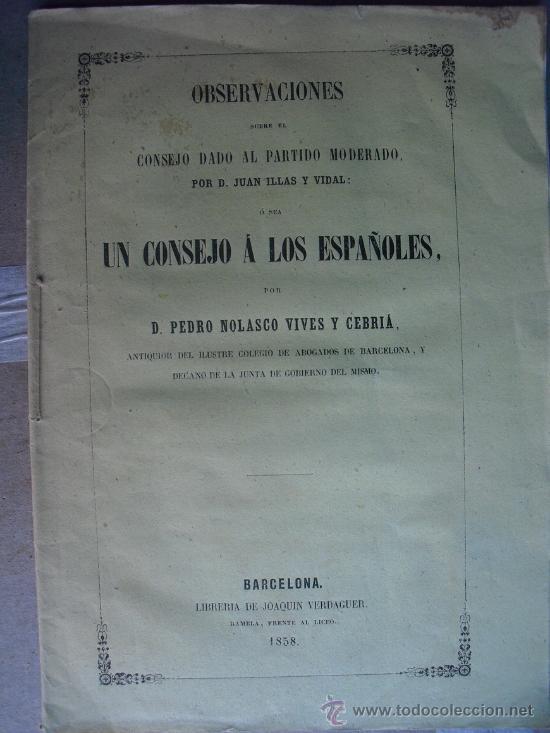 1858 OBSERVACIONES SOBRE EL CONSEJO DADO AL PARTIDO MODERADO (Libros Antiguos, Raros y Curiosos - Historia - Otros)