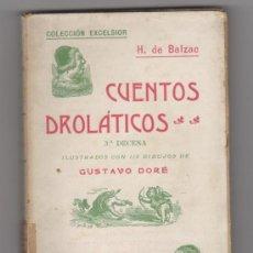 Libros antiguos: CUENTOS DROLÁTICOS. 3ª DECENA. 115 ILUSTRACIONES DE GUSTAVO DORÉ. BALZAC, H. DE.. Lote 32403675