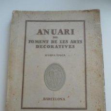 Libros antiguos: ANUARI DEL FOMENT DE LES ARTS DECORATIVES 1922-1923 . SEGONA EPOCA . BARCELONA . 1923. Lote 32411129