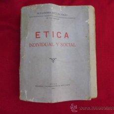Libros antiguos: ETICA INDIVIDUAL Y SOCIAL ALEJANDRO DIEZ BLANCO 1934 L-920 . Lote 32419373