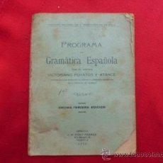 Libros antiguos: LIBRO PROGRAMA DE GRAMATICA ESPAÑOLA 1932 L-936. Lote 32421715