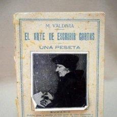 Libros antiguos: LIBRO, EL ARTE DE ESCRIBIR CARTAS, Nº 13, M. VALDIVIA. Lote 32449587