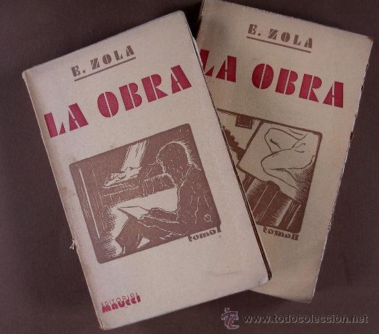 LA OBRA. EMILIO ZOLA TOMOS I-II (Libros antiguos (hasta 1936), raros y curiosos - Literatura - Narrativa - Otros)