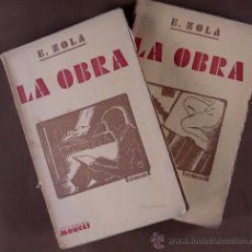 Libros antiguos: LA OBRA. EMILIO ZOLA TOMOS I-II. Lote 32454037
