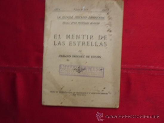 LIBRO NOVELA EL MENTIR DE LAS ESTRELLAS MARIANO SANCHEZ DE ENCISO Nº 8 1 MAYO 1927 L-942 (Libros antiguos (hasta 1936), raros y curiosos - Literatura - Narrativa - Otros)
