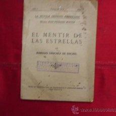 Libros antiguos: LIBRO NOVELA EL MENTIR DE LAS ESTRELLAS MARIANO SANCHEZ DE ENCISO Nº 8 1 MAYO 1927 L-942. Lote 32449052