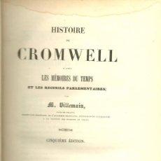 Libros antiguos: HISTOIRE DE CROMWELL .../ M. VILLEMAIN - 1839 . Lote 32478850
