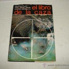Livros antigos: EL LIBRO DE LA CAZA VARIOS AUTORES DE QUEROMON EDITORES, S.A. 1ª EDIC. DE 1967.. Lote 32547720