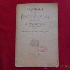Libros antiguos: LIBRO PROGRAMA DE LENGUA FRANCESA 1ER CURSO FERNANDO ARAUJO AÑO 1905 L-1139. Lote 32569247