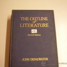 Libros antiguos: THE OUTLINE OF LITERATURE SECOND VOLUME	JOHN DRINKWATER	1923	ABOUT 500 ILUSTRATIONS INGLES	16. Lote 33273194