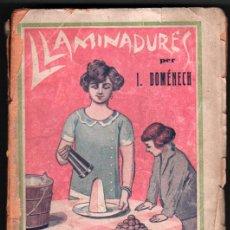 Libros antiguos: LLAMINADURES - IGNASI DOMENECH - EN CATALAN . Lote 32607357