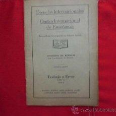 Libros antiguos: LIBRO ESCUELAS INTERNACIONALES 1ª EDICION TRABAJO A FRESA PARTE 1 L-1264. Lote 32625517