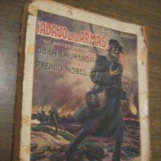 Libros antiguos: ABAJO LAS ARMAS - BERTA DE SUTTNER - RAMON SOPENA, BARCELONA 1915. Lote 32653295