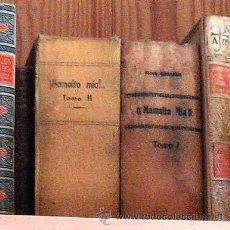 Libros antiguos: MAMAITA MIA O LA CIEGUITA DE ULIAN. 1940. POR ENTREGAS TRAS GUERRA CIVIL. 2 TOMOS EXTENSOS.. Lote 32669832