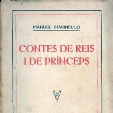 Alte Bücher - Manuel MARINEL.LO. Contes de reis i de prínceps. Barcelona, 1918. Cataluña - 32673813