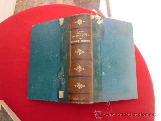 LIBRO INTRODUCTION A LA SCIENCE DE L'INGENIEUR AIDE-MEMORIE PARIS 1875 ESCRITO EN FRANCES L.809-1664 (Libros Antiguos, Raros y Curiosos - Ciencias, Manuales y Oficios - Otros)