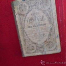 Libros antiguos: LIBRO MANUSCRITO GUIA DEL ARTESANO D. ESTEBAN PALUZIE Y CANTALOZELLA 1864 L-1461. Lote 32772520