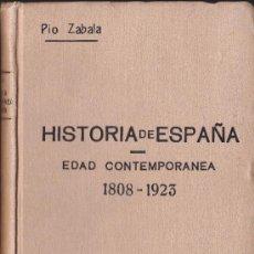 Libros antiguos: HISTORIA DE ESPAÑA--EDAD CONTEMPORANEA 1808-1923--PIO ZABALA--TOMO V VOLUMEN II. Lote 32783726