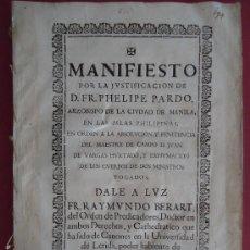 Libros antiguos: FILIPINAS.'MANIFIESTO DE FR.PHELIPE PARDO, ARZOBISPO DE MANILA...' RAYMUNDO BERART [1689]. Lote 32804101