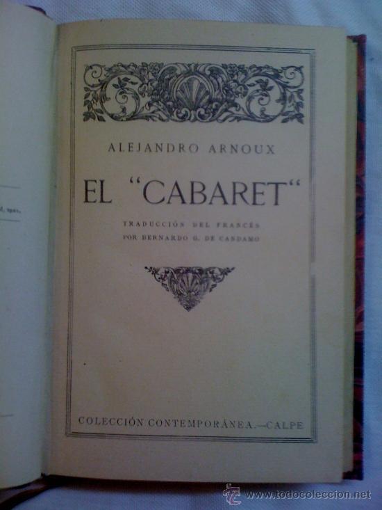 Libros antiguos: El cabaret, de Alejandro Arnoux. Calpe, 1921. Encuadernado en piel. - Foto 3 - 32824535