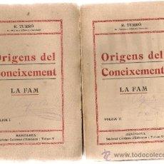 Libros antiguos: ORIGENS DEL CONEIXEMENT. LA FAM / R. TURRO. BCN : SCTAT. CATALANA ED, 1912. 2 VOLS.. Lote 32827753