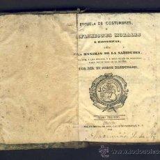 Libros antiguos: LIBRO ESCUELA DE COSTUMBRES O REFLEXIONES MORALES E HISTORICAS, ABAD BLANCHARD, TOMO III. 1844. Lote 32835366