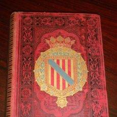 Libros antiguos: ISLAS BALEARES.- ESPAÑA SUS MONUMENTOS Y SUS ARTES, 1.888, CORTEZO. Lote 32835935