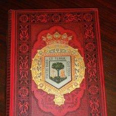 Libros antiguos: HUELVA.- ESPAÑA SUS MONUMENTOS Y SUS ARTES, 1.891, CORTEZO. Lote 32836056