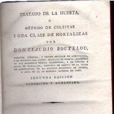Libros antiguos: TRATADO DE LA HUERTA O MÉTODO DE CULTIVAR, CLAUDIO BOUTELOU, MADRID, DÁVILA 1813. Lote 32836823