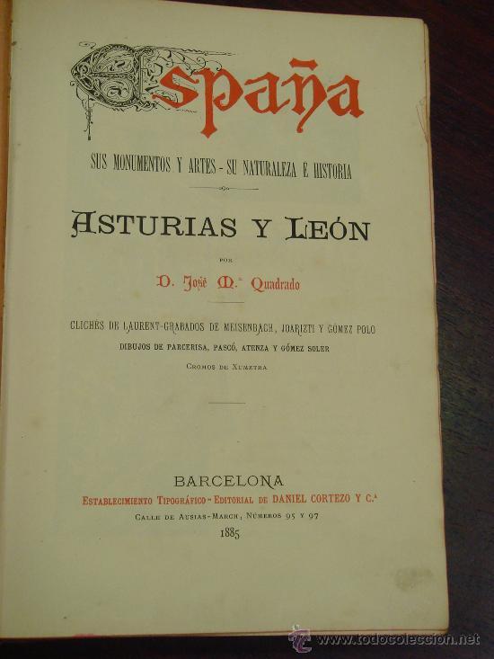 Libros antiguos: ASTURIAS-LEON.- ESPAÑA SUS MONUMENTOS Y SUS ARTES, 1.885, CORTEZO - Foto 3 - 32836038