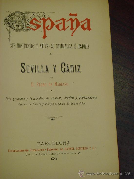 Libros antiguos: SEVILLA - CADIZ.- ESPAÑA SUS MONUMENTOS Y SUS ARTES, 1.884, CORTEZO - Foto 3 - 32836019