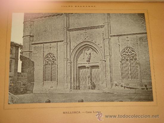 Libros antiguos: ISLAS BALEARES.- ESPAÑA SUS MONUMENTOS Y SUS ARTES, 1.888, CORTEZO - Foto 5 - 32835935