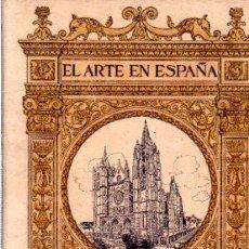 Libros antiguos: EL ARTE EN ESPAÑA, CATEDRAL DE LEÓN, JUAN TORBADO Y FLORES, THOMAS, BARCELONA. Lote 32857084