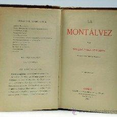 Libros antiguos: LA MONTÁLVEZ JOSÉ MARÍA DE PEREDA IMPRENTA TELLO 1888. Lote 32934033