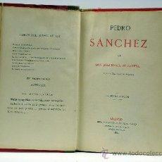 Libros antiguos: PEDRO SÁNCHEZ JOSÉ MARÍA DE PEREDA IMPRENTO TELLO 1884 2ª EDICIÓN. Lote 32934388
