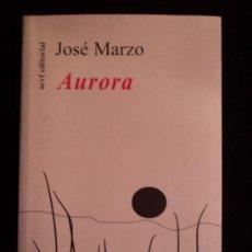 Alte Bücher - AURORA. JOSE MARZO. AEVF ED. 2008 150 PAG - 32950412