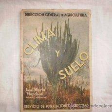 Alte Bücher - CLIMA Y SUELO JOSE MARIA MARCHESI,PUBLICACIONES AGRICOLAS, 1940¨S ?? - 32951640