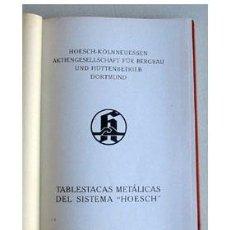 Libros antiguos: TABLESTACAS METÁLICAS HOESCH. CATÁLOGO.. Lote 32967527