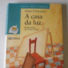 Libros antiguos: A CASA DA LUZ (XABIER P. DOCAMPO). Lote 32973242