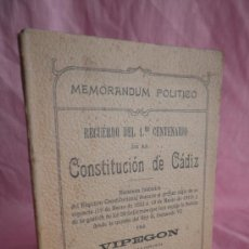Libros antiguos: MEMORANDUM POLITICO CONSTITUCION DE CADIZ - VIPEGON - AÑO 1912.. Lote 33086178