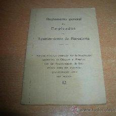 Libros antiguos: REGLAMENTO GENERAL DE EMPLEADOS AYUNTAMIENTO DE BARCELONA - OBREROS ( AÑOS 40 APROX ). Lote 33086832