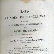 Libros antiguos: LOS CONDES DE BARCELONA VINDICADOS. 2 TOMOS A-INCOMP-003. Lote 33093460