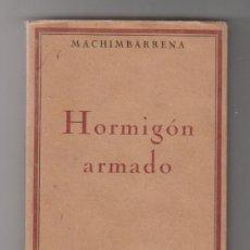 Libros antiguos - MACHIMBARRENA HORMIGÓN ARMADO 1923 MADRID CALPE - 33101180