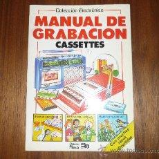 Libros antiguos: MANUAL DE GRABACION. CASSETTES, COLECCION ELECTRONICA. EDICIONES PLESA, 1983 RARO Y. Lote 33107506