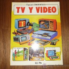 Libros antiguos: EDICIONES PLESA SM TELEVISION Y VIDEO TV Y VIDEO 1983 Y RARO !!!. Lote 33107766