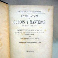 Libros antiguos: LIBRO, FABRICACION DE QUESOS Y MANTECAS, DON BUENAVENTURA ARAGO, 1892. Lote 33209838
